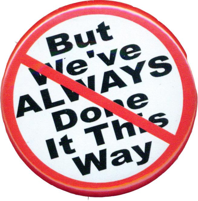 always-done-it